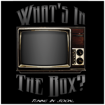 What's In the Box? Teaser by MDDBMPF