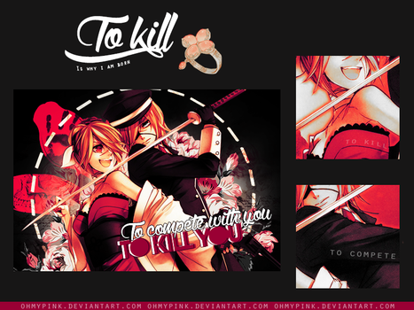 - To Kill - [TagWall] by OhMyPink