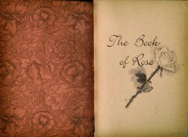 The Book of Rose by ky-sta