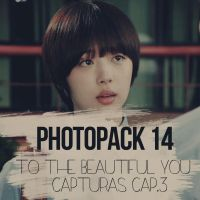 +Photopack 14-To The Beautiful You|Capturas Cap.3| by DreamingDesigns