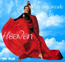You are Made in Heaven, Freddie by Mary-Aisha
