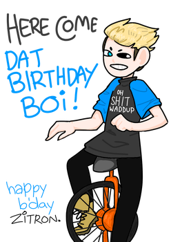 [g] here come dat bday boi by galac-thicc
