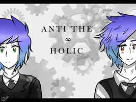 .:ANTI THE INFINITE HOLIC :. by KittyPony-Drawings