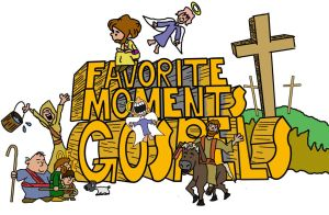 Favorite Moments of the Gospels main title picture by pastorjosh73