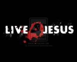 Live 4 Jesus by christians