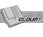 Keep on Blowin'! Shirt by YdocNameloc