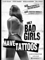 ONLY BAD GIRLS HAVE TATTOOS idp 27 by RadActPhoto