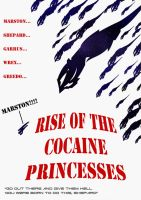 Rise of the Cocaine Princesses by demboys18