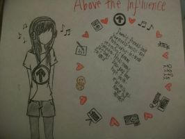 Above the Influence by TheeJoey