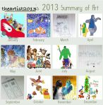Theartist2013's 2013 Summary Of Art by thearist2013