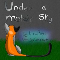 Under a metalic sky cover by West-Kitsune