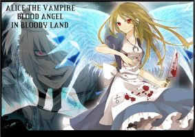 ALICE THE VAMPIRE BLOOD ANGEL IN BLOODY LAND XD by YuikiFressa