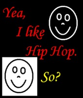 Yea, I like Hip Hop by hippopotamusjames
