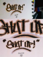 Shut Up! by leftxxbehind