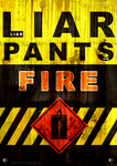LIAR LIAR PANTS ON FIRE by KatrineH