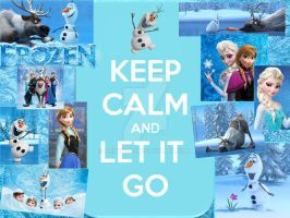 Keep Calm and Let It Go by berry331