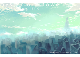 Mysterious Tower of a Broken Land by faluu