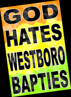 God Hates Westboro Bapties by MDDBMPF