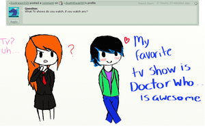 My favorite Tv show is Doctor Who by deaththegirl99