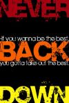 Never Back Down wallpaper by kairokid2