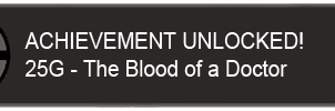 Blood of a Doctor Achievement by Narishm