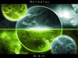 Betrayal by M-S-H