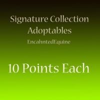Signature Collection Horse Adopts [10pts] by EnchantedEquine