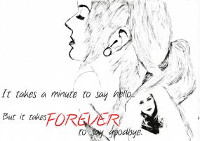 Forever To Say Goodbye... by YoureStillAnInnocent
