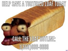 help save a tortured loaf by etremelyinnpropiart