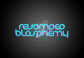 revamped blasphemy by reginepetrola