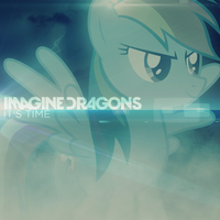 Imagine Dragons - It's Time (Rainbow Dash) by AdrianImpalaMata