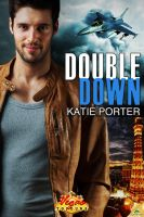 DOUBLE DOWN by scottcarpenter