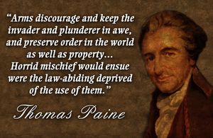 Thomas Paine on Gun Control by fourdaysfromnow