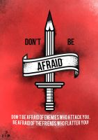 Don't Be Afraid by Espador