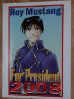 Roy Mustang For President 2008 by SailorUsagiChan