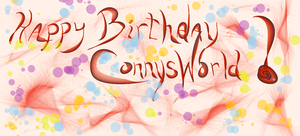 Happy Birthday ConnysWorld by Hillbillygirl