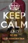KEEP CALM and be an Ed x Armony fan by Animoholic-Redux