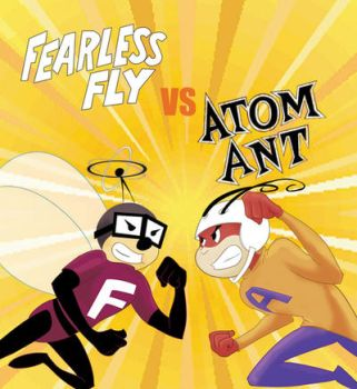 Fearless Fly vs Atom Ant by Mbembe