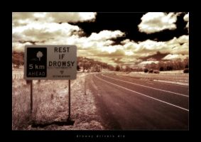 Drowsy Drivers Die by marcuslovesus