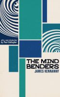 The Mind Benders by mscorley