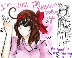 Too fab for you by Near-lawliet301