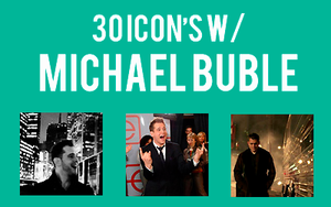 Michael Buble 30 Icon's by kaniejka