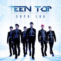 Teen Top - Supa Luv by Cre4t1v31