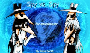 Spy vs Spy For amandataylor by Poka-SorM