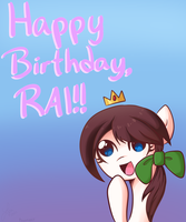 Happy Birthday, Rai! by DoctorPiper