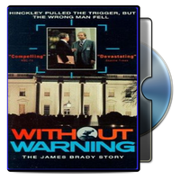 Without Warning: The James Brady Story by Jass8