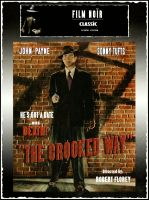 The Crooked Way (1949) - Metek09 front dvd artwork by Metek09