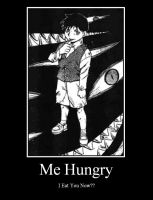 Me Hungry: motivational poster by angel13592