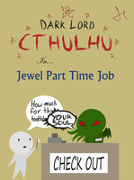 DARK LORD CTHULHU in Jewel Part Time Job by Ipey1