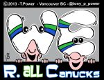 WE ARE CANUCKS@tony p power by tony-p-power